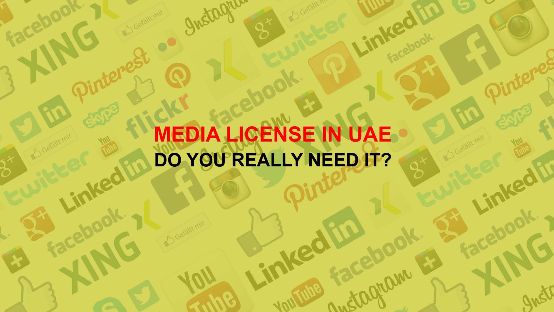 Media License in UAE