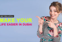 Make Your Life Easier in Dubai