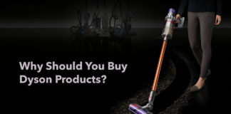 Why Should you buy Dyson Products