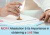 MOFA Attestation and Its Importance in obtaining a UAE Visa